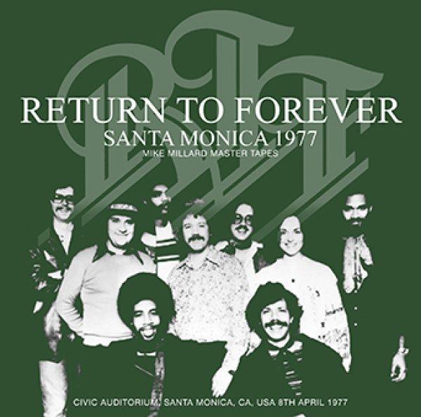 画像1: 【近日入荷】RETURN TO FOREVER - SANTA MONICA 1977: MIKE MILLARD MASTER TAPES(2CDR) (1)