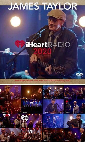 JAMES TAYLOR - iHeartRadio 2020(DVDR)                                        [Uxbridge 1230]